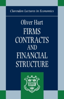 Firms, Contracts and Financial Structure, Paperback