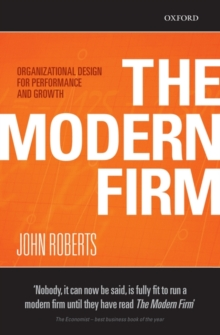 The Modern Firm : Organizational Design for Performance and Growth, Paperback