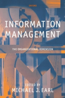 Information Management : The Organizational Dimension, Paperback