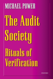 The Audit Society : Rituals of Verification, Paperback Book