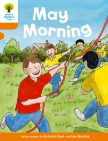 Oxford Reading Tree Biff, Chip and Kipper Stories Decode and Develop: Level 6: May Morning, Paperback