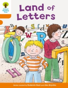 Oxford Reading Tree Biff, Chip and Kipper Stories Decode and Develop: Level 6: Land of Letters, Paperback Book