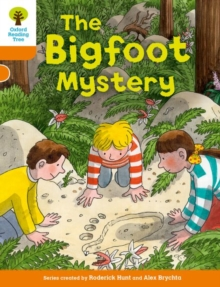 Oxford Reading Tree Biff, Chip and Kipper Stories Decode and Develop: Level 6: The Bigfoot Mystery, Paperback