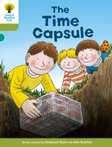 Oxford Reading Tree Biff, Chip and Kipper Stories Decode and Develop: Level 7: The Time Capsule, Paperback