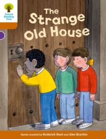 Oxford Reading Tree Biff, Chip and Kipper Stories Decode and Develop: Level 8: The Strange Old House, Paperback