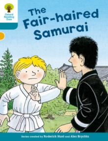 Oxford Reading Tree Biff, Chip and Kipper Stories Decode and Develop: Level 9: The Fair-Haired Samurai, Paperback