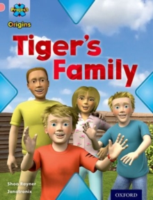 Project X Origins: Pink Book Band, Oxford Level 1+: My Family: Tiger's Family, Paperback