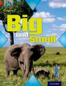 Project X Origins: Red Book Band, Oxford Level 2: Big and Small: Big and Small, Paperback Book