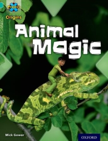 Project X Origins: Turquoise Book Band, Oxford Level 7: Hide and Seek: Animal Magic, Paperback