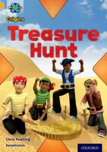 Project X Origins: Gold Book Band, Oxford Level 9: Pirates: Treasure Hunt, Paperback