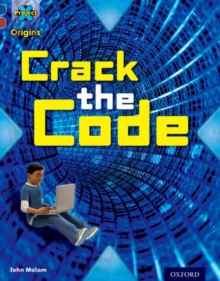 Project X Origins: Dark Blue Book Band, Oxford Level 15: Top Secret: Crack the Code, Paperback