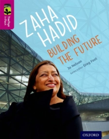 Oxford Reading Tree Treetops Infact: Level 10: Zaha Hadid: Building the Future, Paperback Book