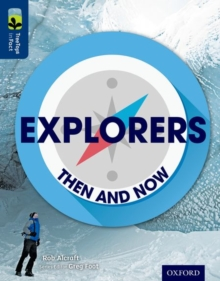 Oxford Reading Tree Treetops Infact: Level 14: Explorers: Then and Now, Paperback