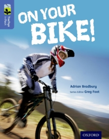 Oxford Reading Tree Treetops Infact: Level 17: On Your Bike!, Paperback Book