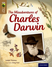 Oxford Reading Tree Treetops Infact: Level 18: The Misadventures of Charles Darwin, Paperback Book