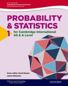 Mathematics for Cambridge International AS & A Level: Oxford Probability & Statistics 1 for Cambridge International AS & A Level : Volume 1, Paperback Book