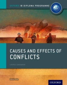 Causes and Effects of 20th Century Wars: IB History Course Book: Oxford IB Diploma Programme, Paperback Book