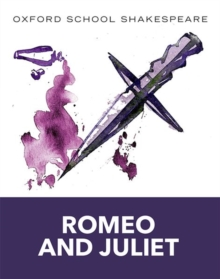 Oxford School Shakespeare: Romeo and Juliet, Paperback