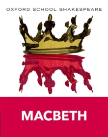 Oxford School Shakespeare: Macbeth, Paperback