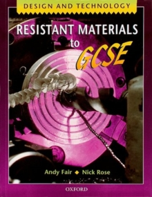Design and Technology: Resistant Materials to GCSE : Resistant Materials, Paperback