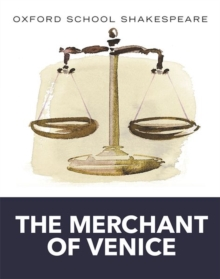 Merchant of Venice : Oxford School Shakespeare, Paperback