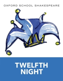 Oxford School Shakespeare: Twelfth Night, Paperback