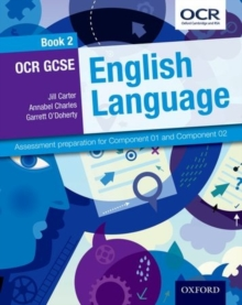 OCR GCSE English Language Student Book 2 : Assessment Preparation for Component 01 and Component 02 2, Paperback