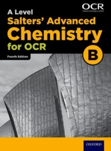 OCR A Level Salters' Advanced Chemistry Student Book (OCR B), Paperback