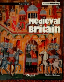 Access to History: Medieval Britain, Paperback