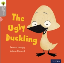 Oxford Reading Tree Traditional Tales: Level 1: the Ugly Duckling, Paperback