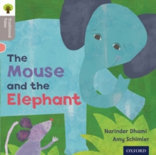 Oxford Reading Tree Traditional Tales: Level 1: The Mouse and the Elephant, Paperback Book