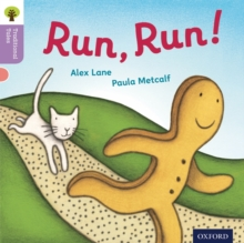 Oxford Reading Tree Traditional Tales: Level 1+: Run, Run!, Paperback