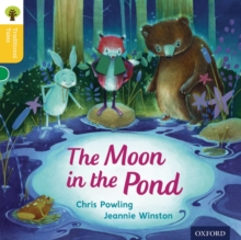 Oxford Reading Tree Traditional Tales: Level 5: The Moon in the Pond, Paperback Book