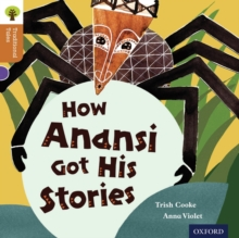 Oxford Reading Tree Traditional Tales: Level 8: How Anansi Got His Stories, Paperback