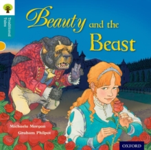 Oxford Reading Tree Traditional Tales: Level 9: Beauty and the Beast, Paperback