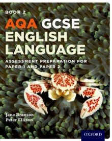 AQA GCSE English Language Student Book 2 : Assessment Preparation for Paper 1 and Paper 2 Student book 2, Paperback