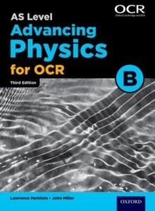 A Level Advancing Physics for OCR Year 1 and AS Student Book (OCR B), Paperback