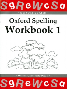 Oxford Spelling Workbooks: Workbook 1, Paperback