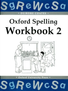 Oxford Spelling Workbooks: Workbook 2, Paperback Book