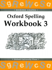 Oxford Spelling Workbooks: Workbook 3, Paperback Book