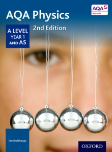AQA Physics A Level Year 1 Student Book, Paperback Book