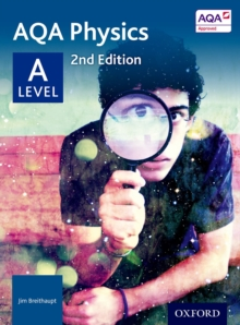 AQA Physics A Level Student Book, Paperback Book