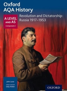 Oxford AQA History for A Level: Revolution and Dictatorship : Russia, 1917-1953, Paperback Book