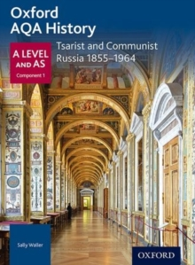 Oxford AQA History for A Level: Tsarist and Communist Russia 1855-1964, Paperback Book