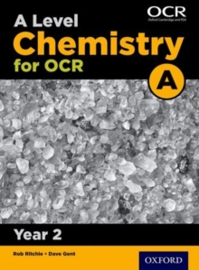 A Level Chemistry A for OCR Year 2 Student Book : Year 2, Paperback