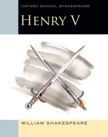 Oxford School Shakespeare: Henry V, Paperback