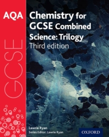 AQA GCSE Chemistry for Combined Science (Trilogy) Student Book, Paperback