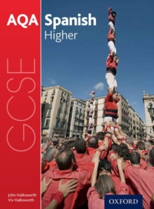 AQA GCSE Spanish: Higher Student Book, Paperback Book