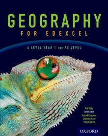 Geography for Edexcel A Level Year 1 and as Student Book : A level, Year 1 and AS level, Paperback