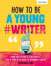 How to be a Young #Writer, Paperback Book